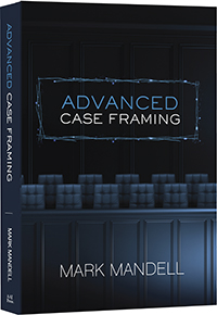 Book cover of Advanced Case Framing by Mark Mandell